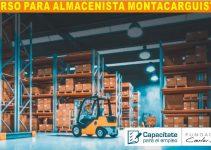 CURSO ALMACENISTA MONTACARGUISTA